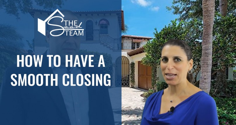 How to Have a Smooth Closing