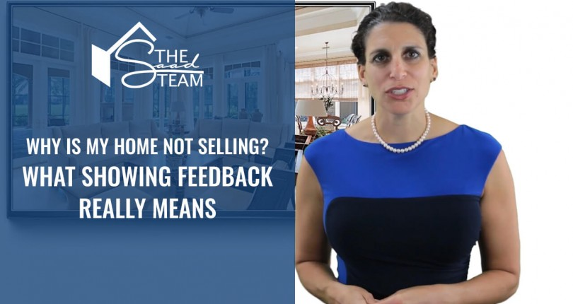 Why is my home not selling? What showing feedback really means