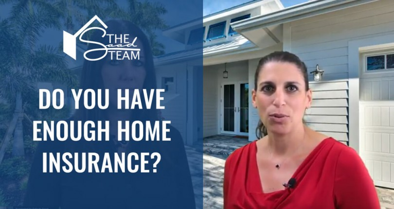Do you have enough insurance for your home?
