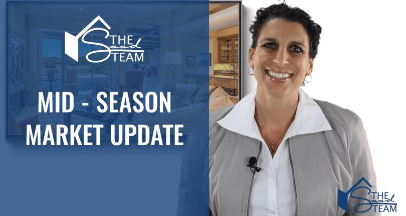 Mid-Season Real Estate Market Update