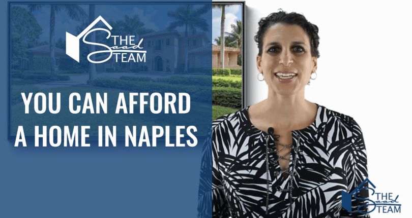 You can afford a home in Naples