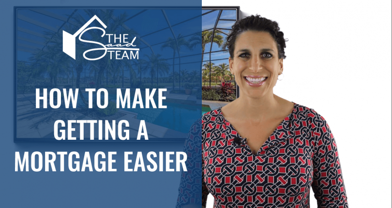 How to Make Getting a Mortgage Easier