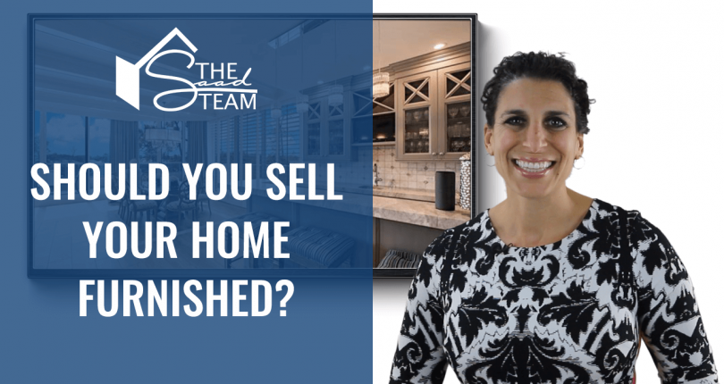 Should you sell your home furnished?